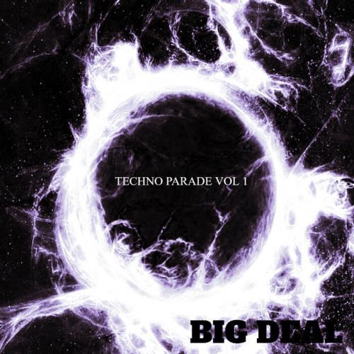 Big Deal — Techno Parade Vol 1 (2021)