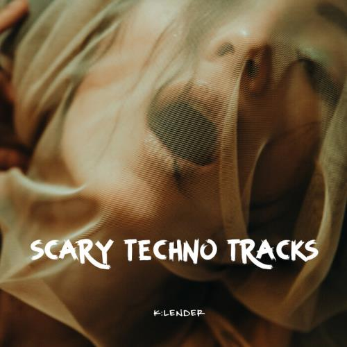 k:lender — Scary Techno Tracks (2021)