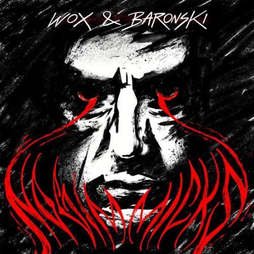 WOX & Baronski — No Gimmicks (2021)