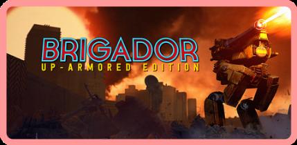Brigador Up Armored Edition v1 62e