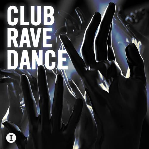 Toolroom — Club Rave Dance (2021)