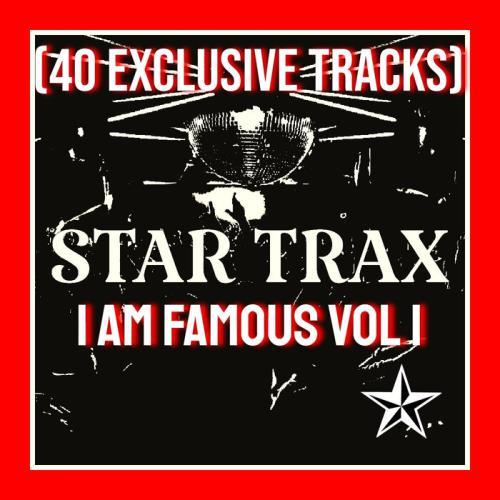 I Am Famous Vol 1 (40 Exclusive Tracks) (2021)
